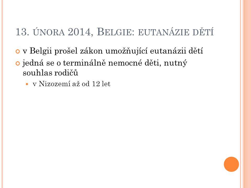 13. února 2014, Belgie: eutanázie dětí
