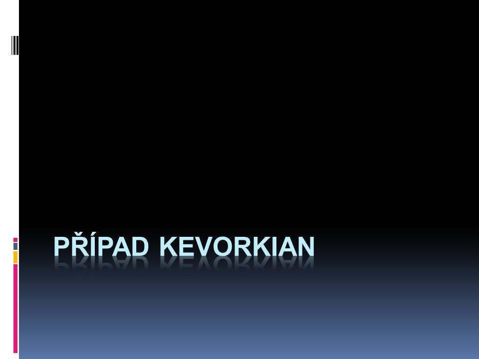 případ Kevorkian