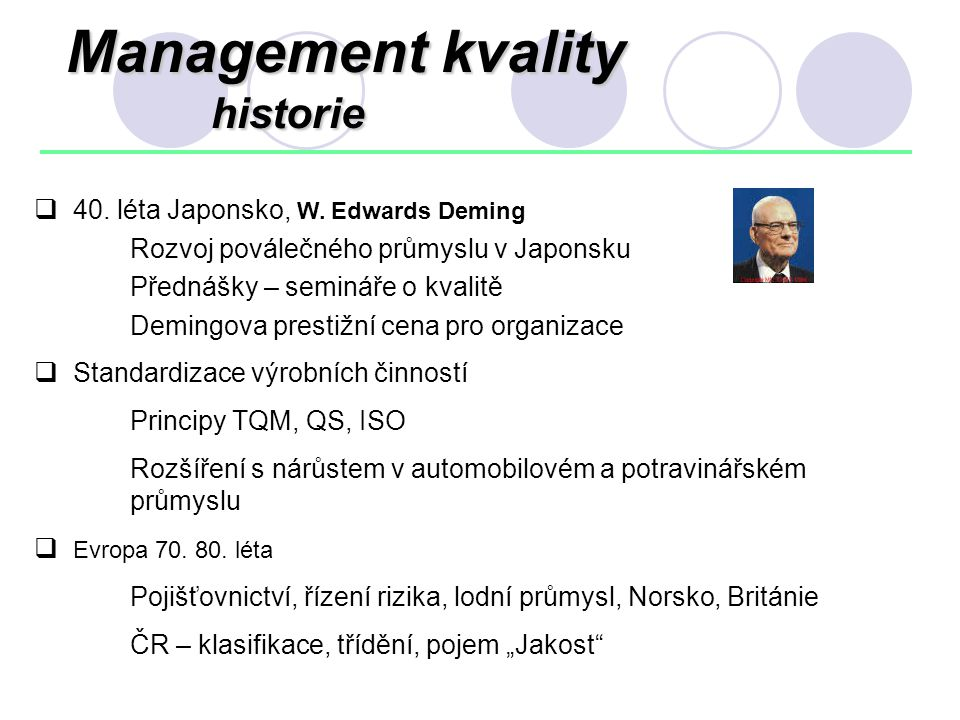 Management kvality historie