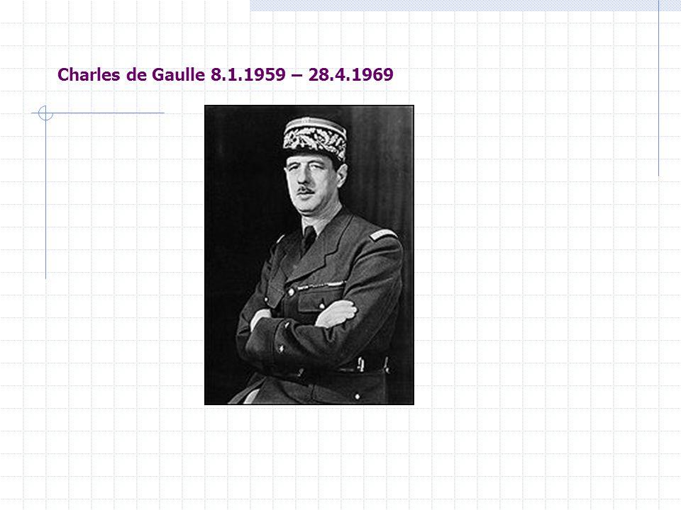 Charles de Gaulle 8.1.1959 – 28.4.1969