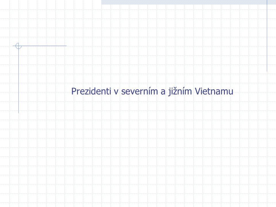 Prezidenti v severním a jižním Vietnamu