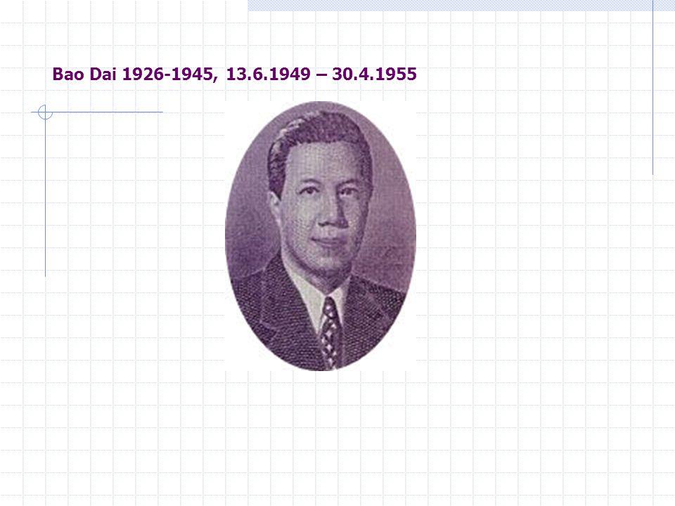 Bao Dai 1926-1945, 13.6.1949 – 30.4.1955
