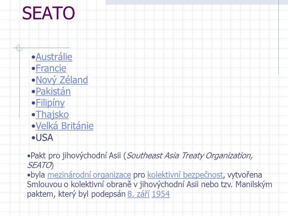 SEATO Austrálie Francie Nový Zéland Pakistán Filipíny Thajsko