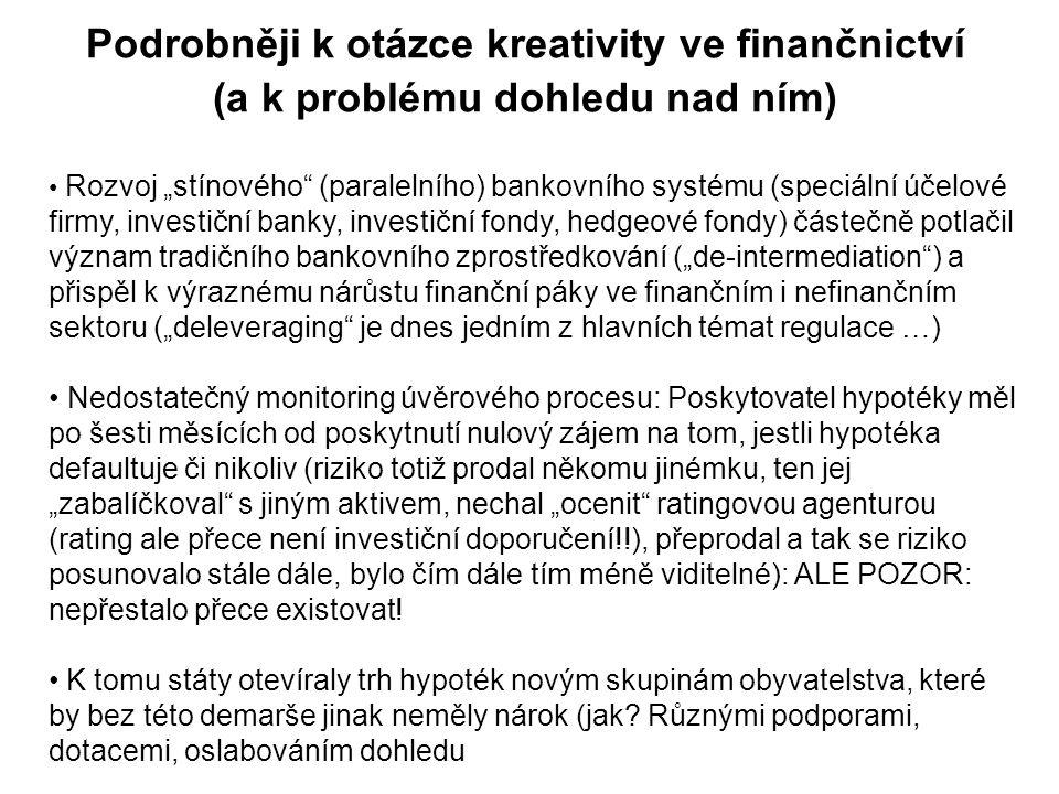 Podrobněji k otázce kreativity ve finančnictví