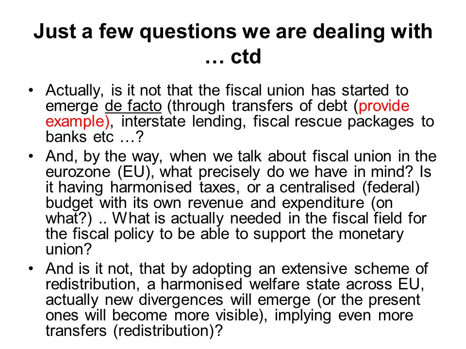 Just a few questions we are dealing with … ctd