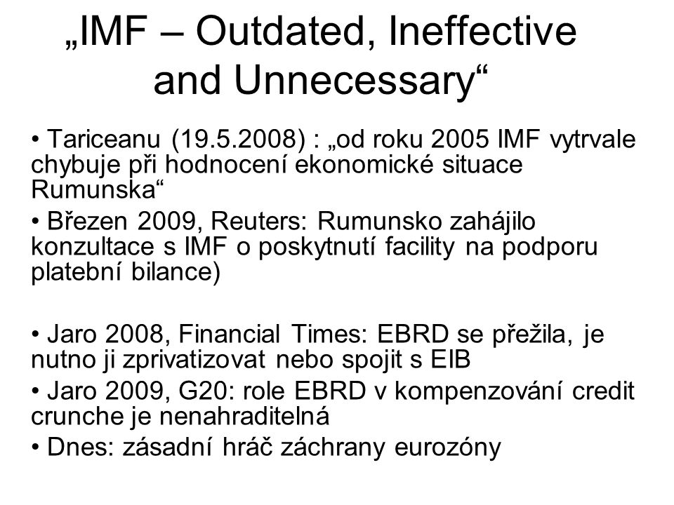 """IMF – Outdated, Ineffective and Unnecessary"