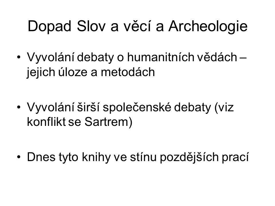 Dopad Slov a věcí a Archeologie