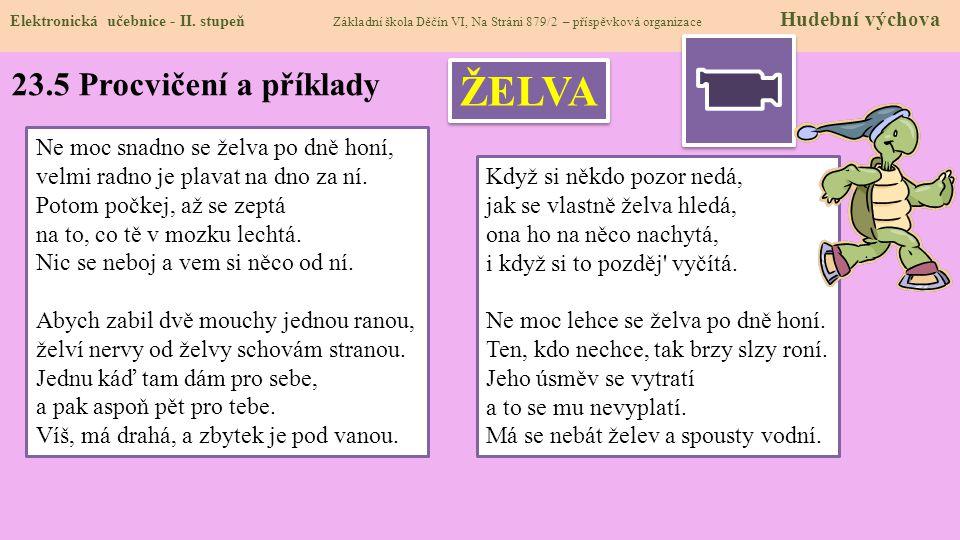 ŽELVA 23.5 Procvičení a příklady