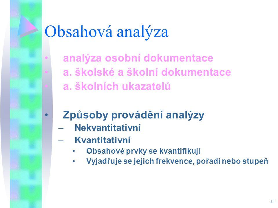 Obsahová analýza analýza osobní dokumentace