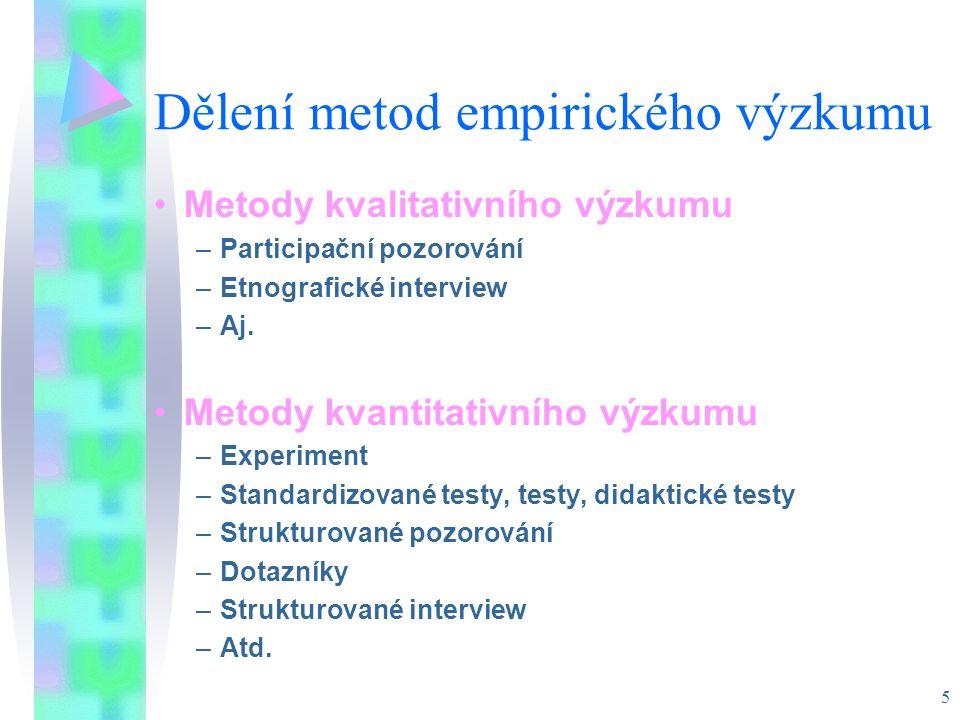 Dělení metod empirického výzkumu