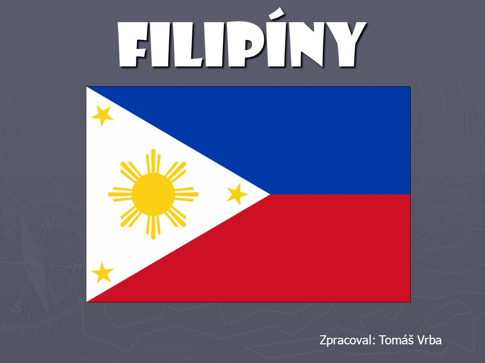 Filipíny Zpracoval: Tomáš Vrba