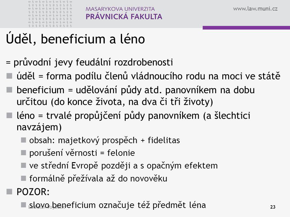 Úděl, beneficium a léno = průvodní jevy feudální rozdrobenosti