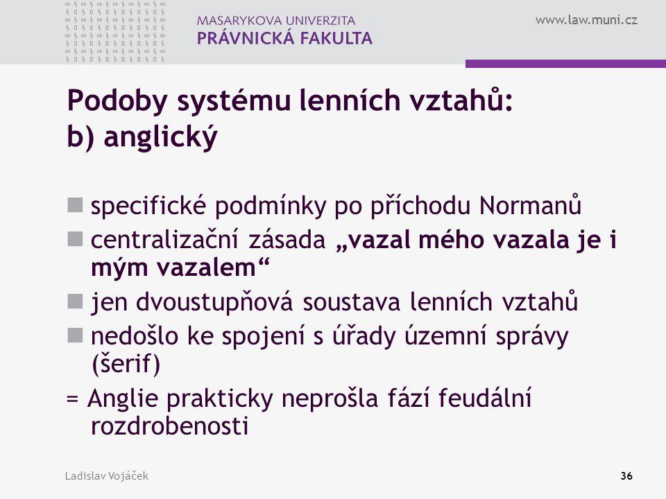 Podoby systému lenních vztahů: b) anglický