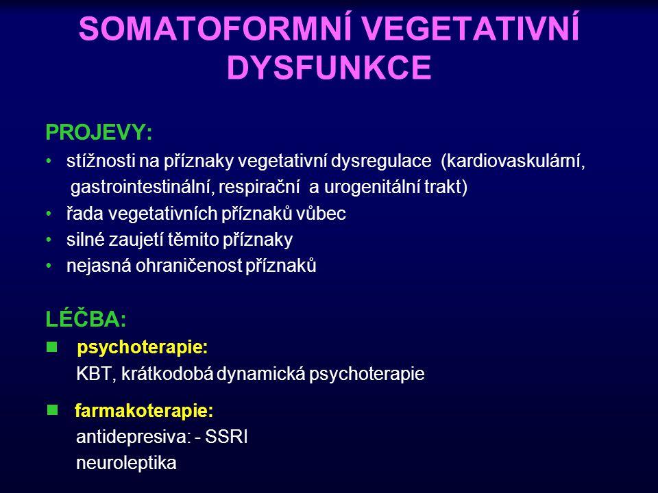 SOMATOFORMNÍ VEGETATIVNÍ DYSFUNKCE