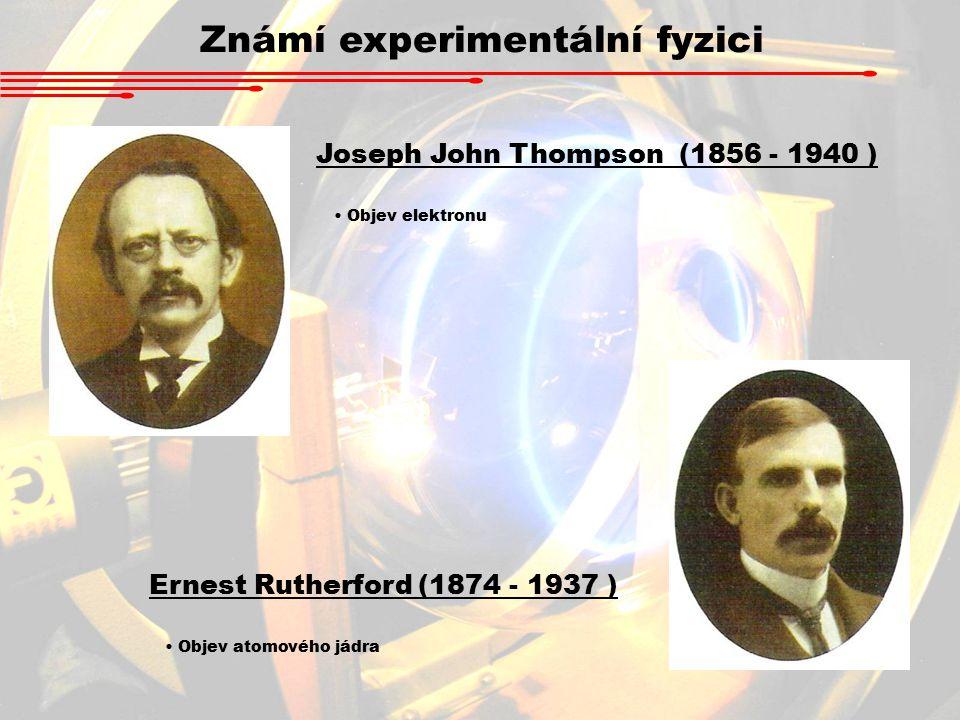 Známí experimentální fyzici