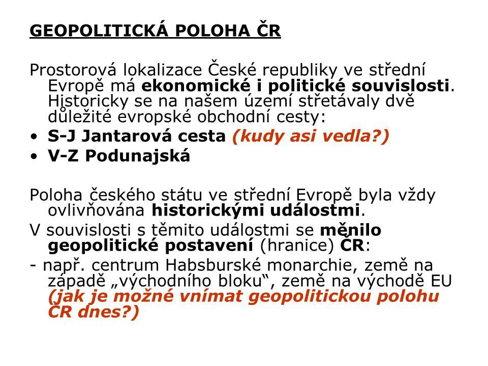 GEOPOLITICKÁ POLOHA ČR