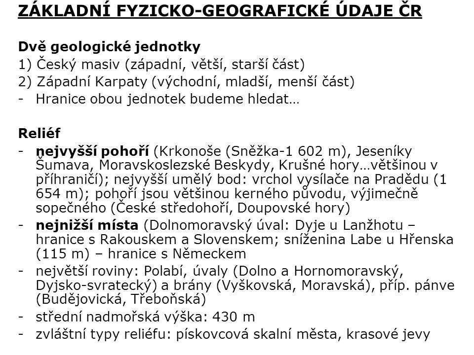 ZÁKLADNÍ FYZICKO-GEOGRAFICKÉ ÚDAJE ČR