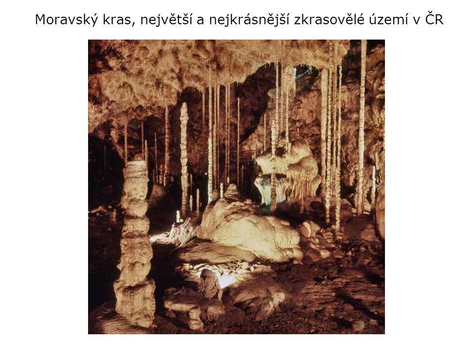 Moravský kras, největší a nejkrásnější zkrasovělé území v ČR
