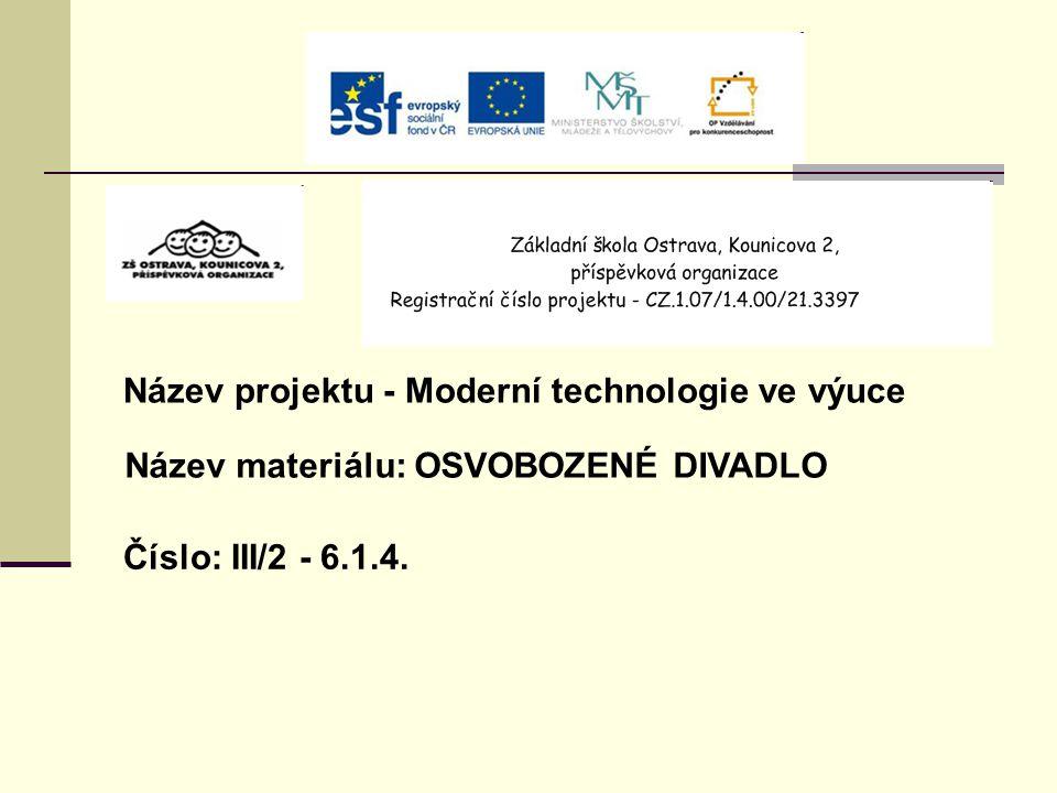 Název projektu - Moderní technologie ve výuce