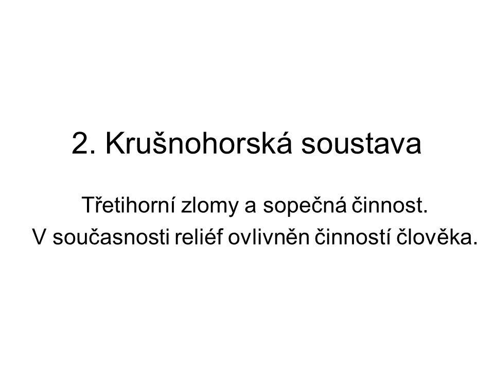 2. Krušnohorská soustava