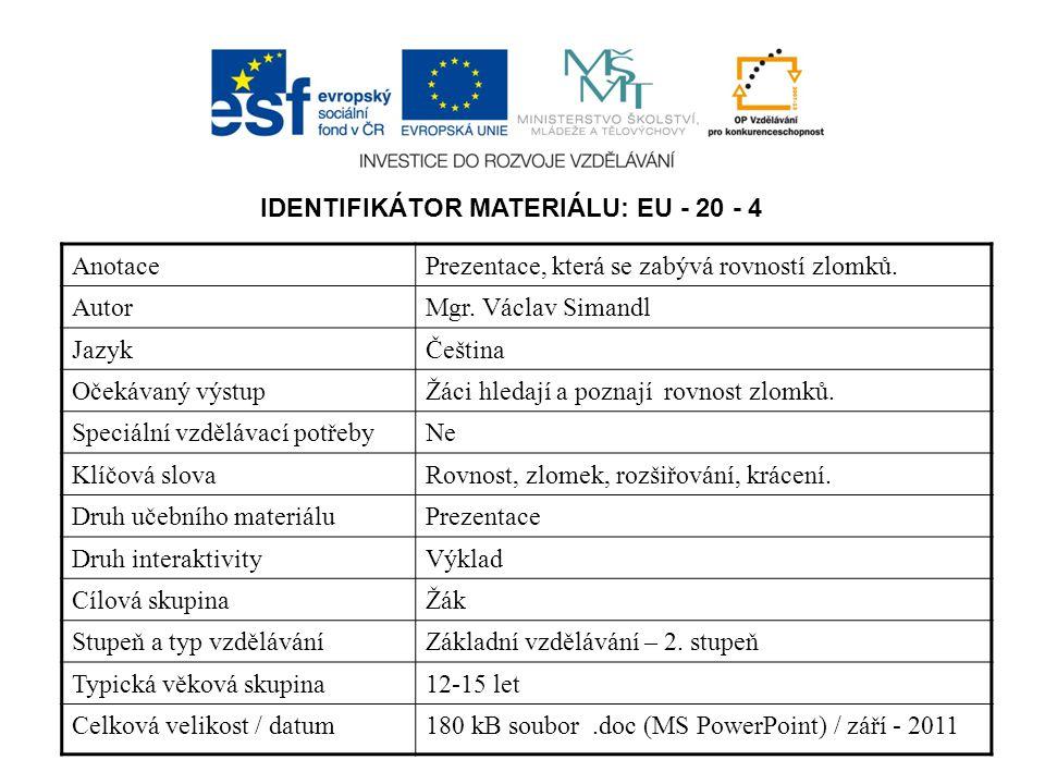 IDENTIFIKÁTOR MATERIÁLU: EU - 20 - 4