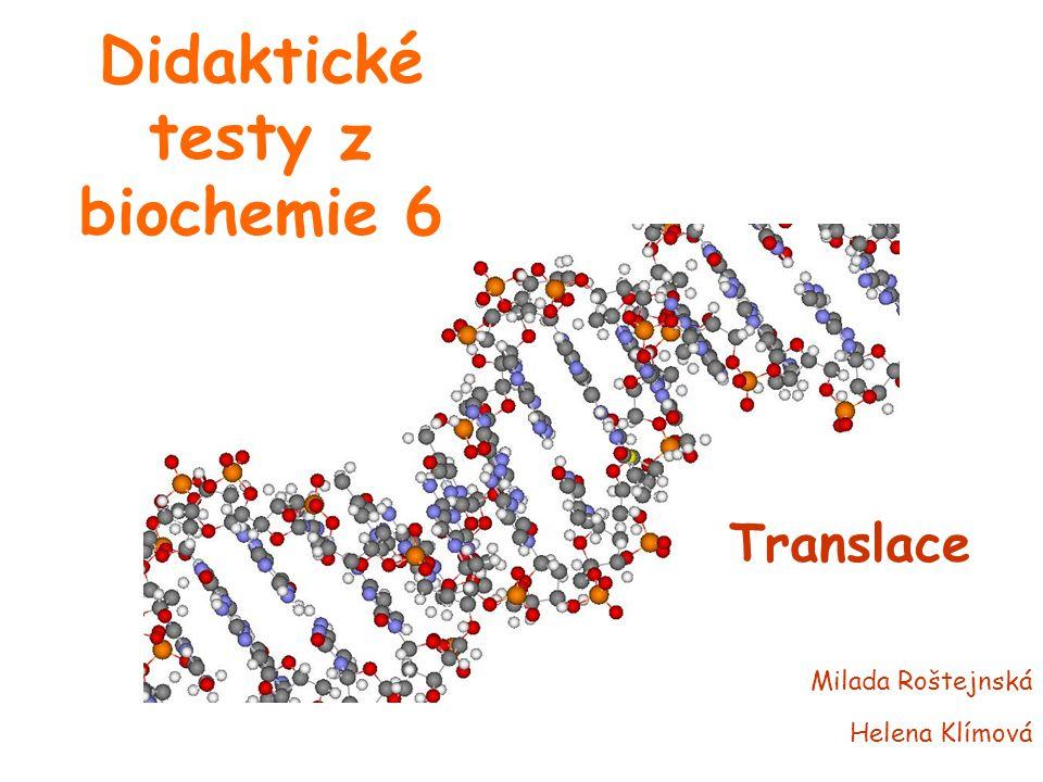 Didaktické testy z biochemie 6