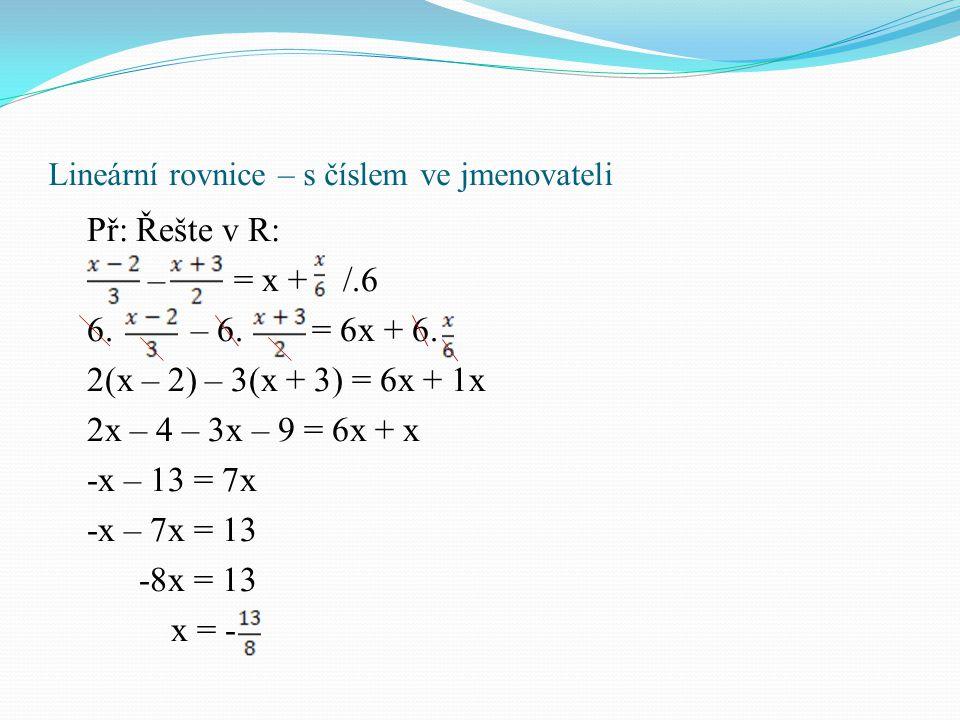 Lineární rovnice – s číslem ve jmenovateli