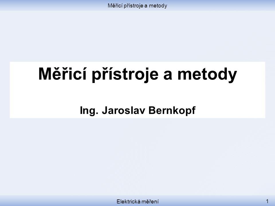 Měřicí přístroje a metody
