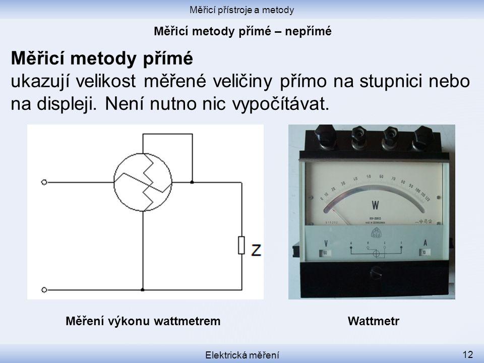 Měřicí metody přímé – nepřímé