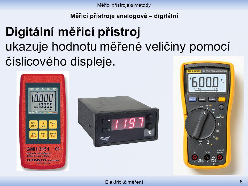 Měřicí přístroje analogové – digitální