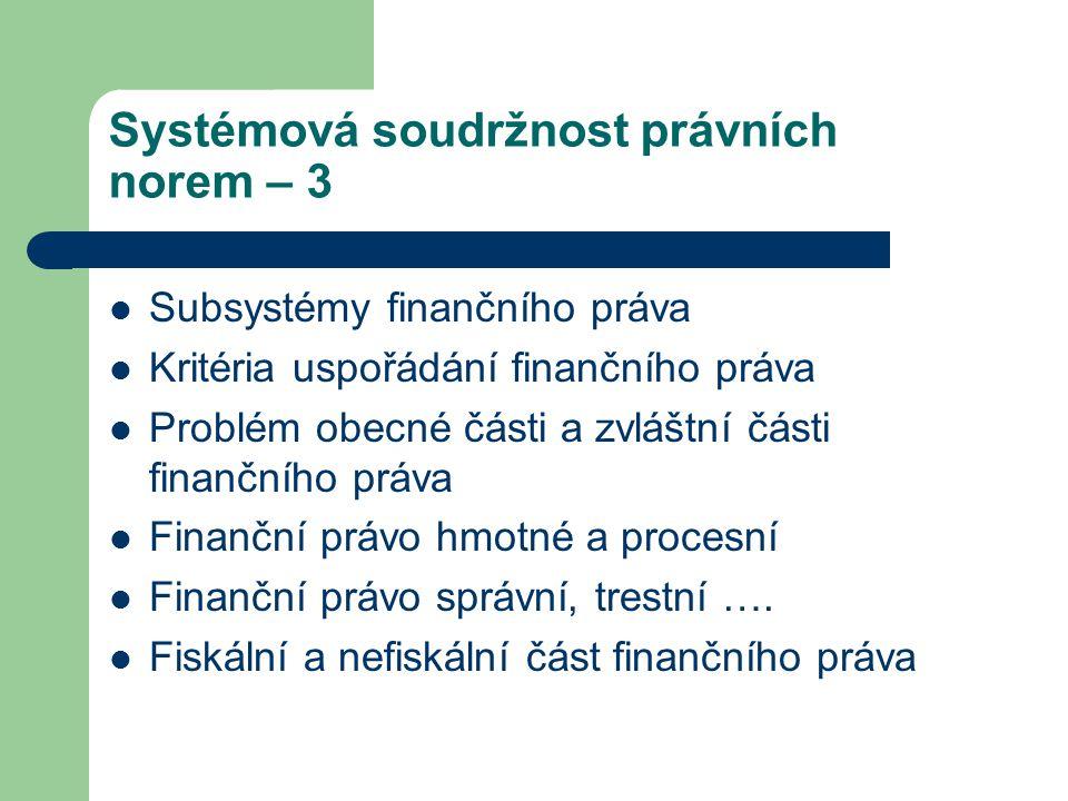 Systémová soudržnost právních norem – 3
