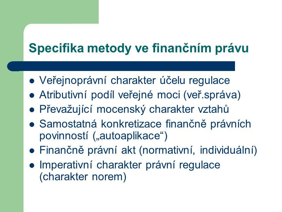 Specifika metody ve finančním právu