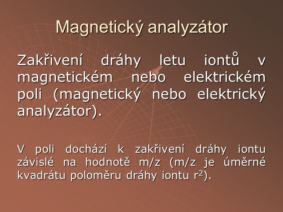 Magnetický analyzátor