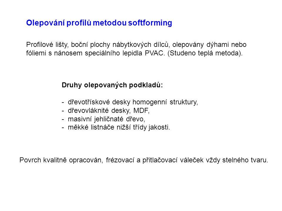 Olepování profilů metodou softforming