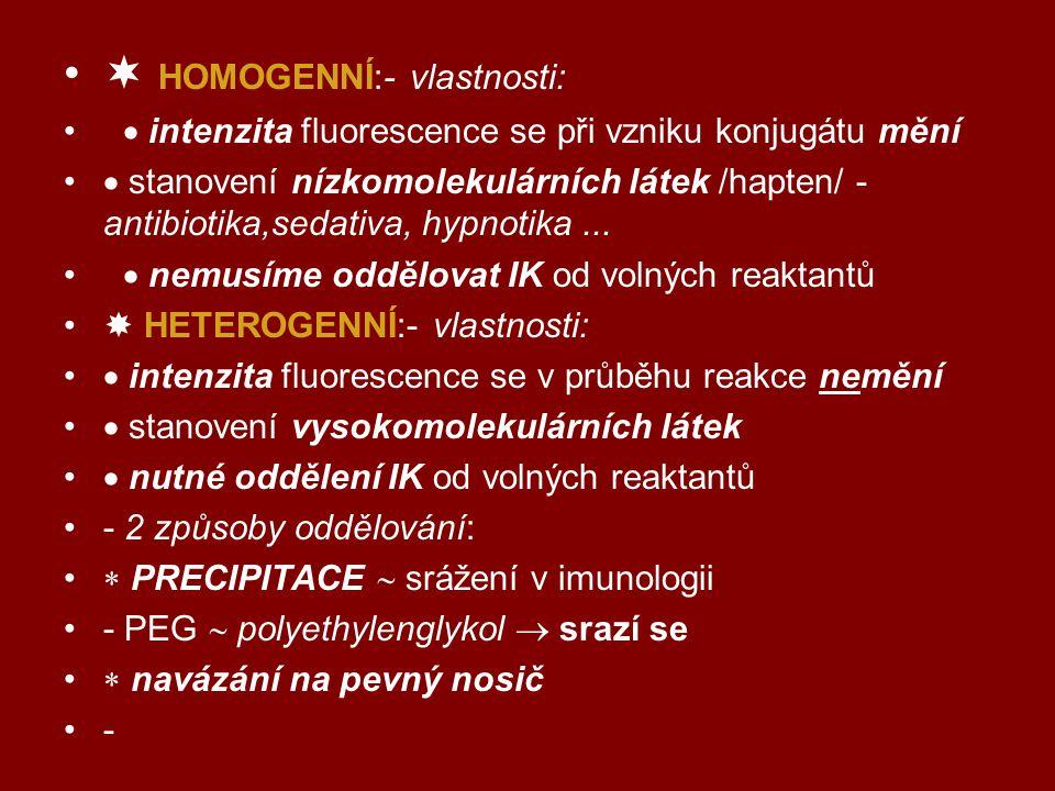  HOMOGENNÍ:- vlastnosti: