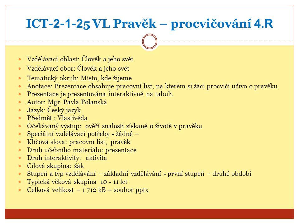 ICT-2-1-25 VL Pravěk – procvičování 4.R