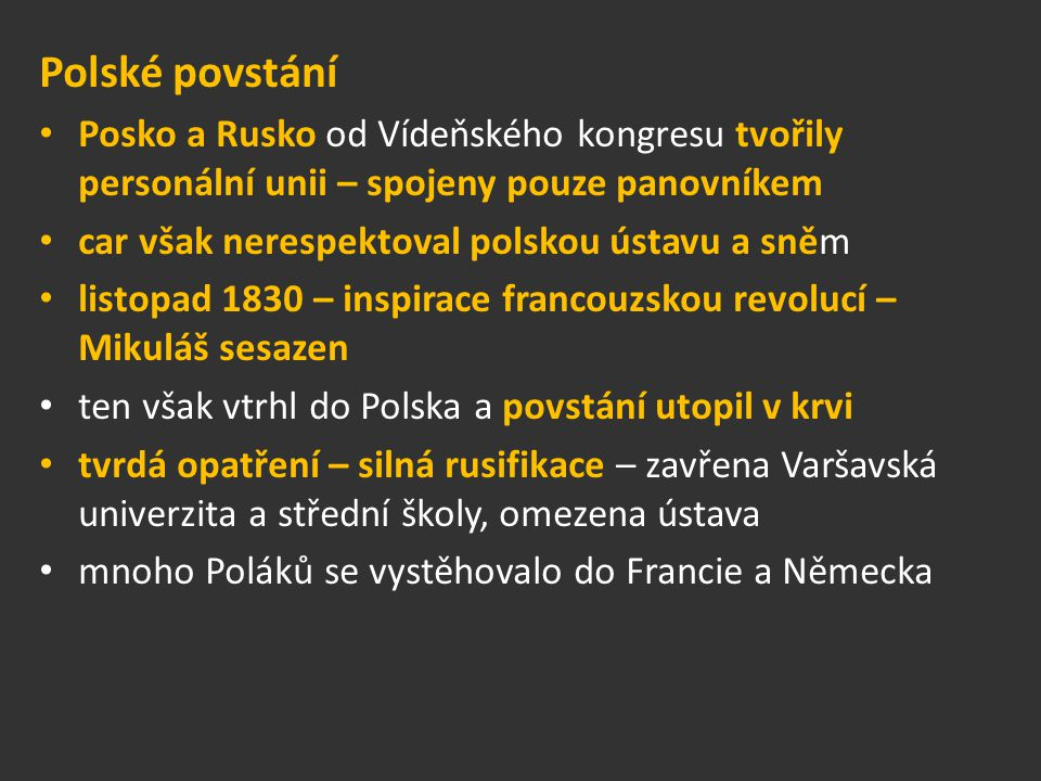 Polské povstání Posko a Rusko od Vídeňského kongresu tvořily personální unii – spojeny pouze panovníkem.