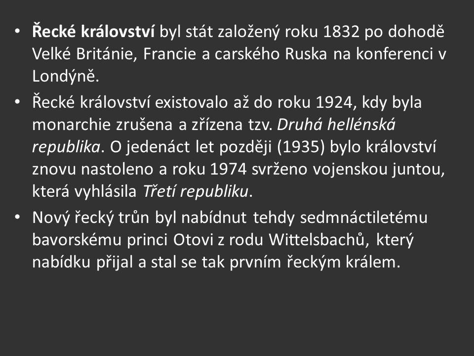 Řecké království byl stát založený roku 1832 po dohodě Velké Británie, Francie a carského Ruska na konferenci v Londýně.