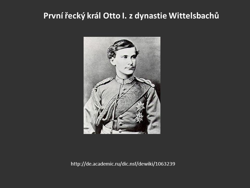 První řecký král Otto I. z dynastie Wittelsbachů
