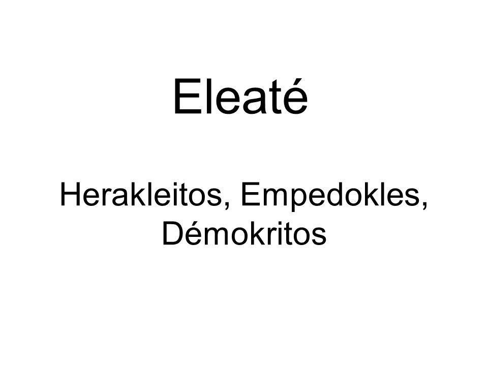 Herakleitos, Empedokles, Démokritos