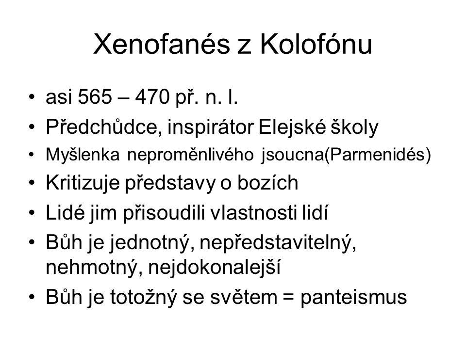 Xenofanés z Kolofónu asi 565 – 470 př. n. l.