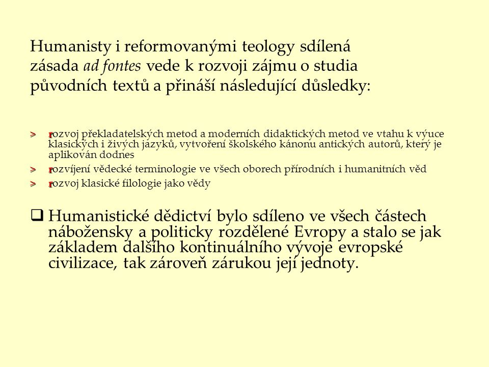 Humanisty i reformovanými teology sdílená