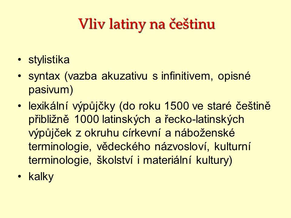 Vliv latiny na češtinu stylistika
