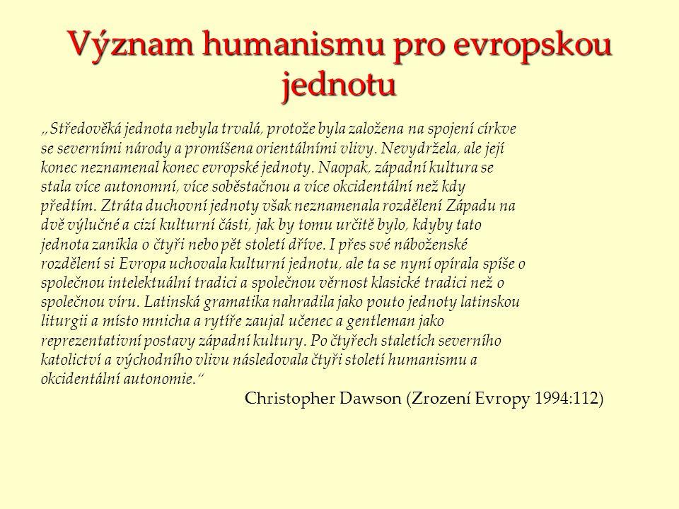 Význam humanismu pro evropskou jednotu