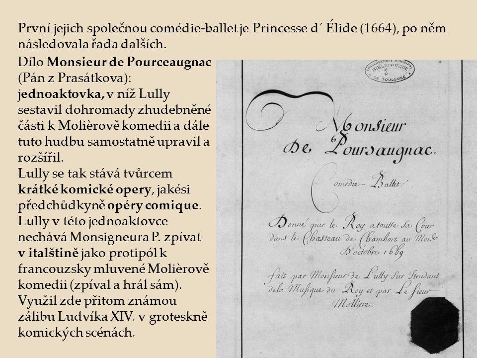 První jejich společnou comédie-ballet je Princesse d´ Élide (1664), po něm následovala řada dalších.