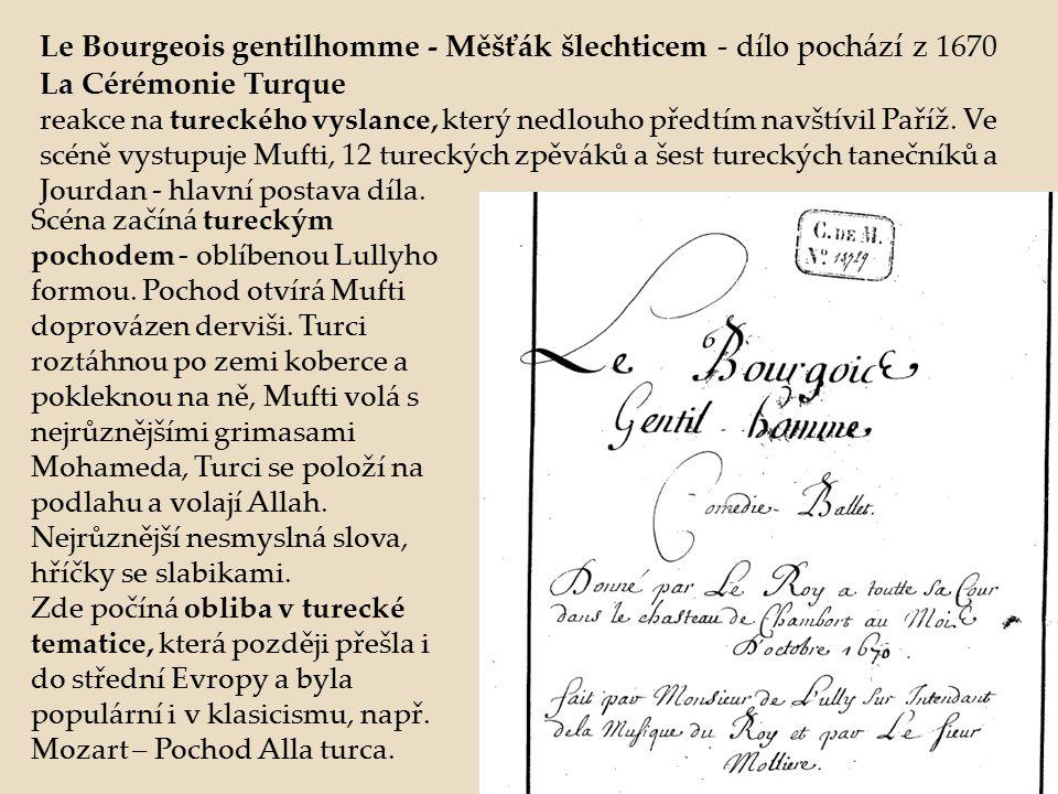 Le Bourgeois gentilhomme - Měšťák šlechticem - dílo pochází z 1670