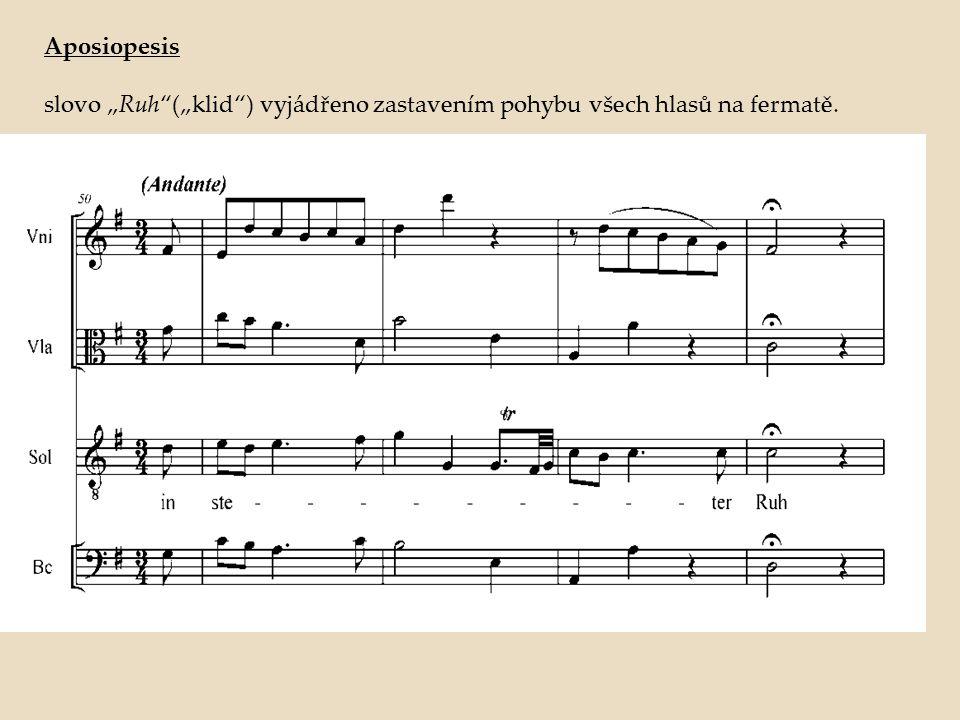 "Aposiopesis slovo ""Ruh (""klid ) vyjádřeno zastavením pohybu všech hlasů na fermatě."