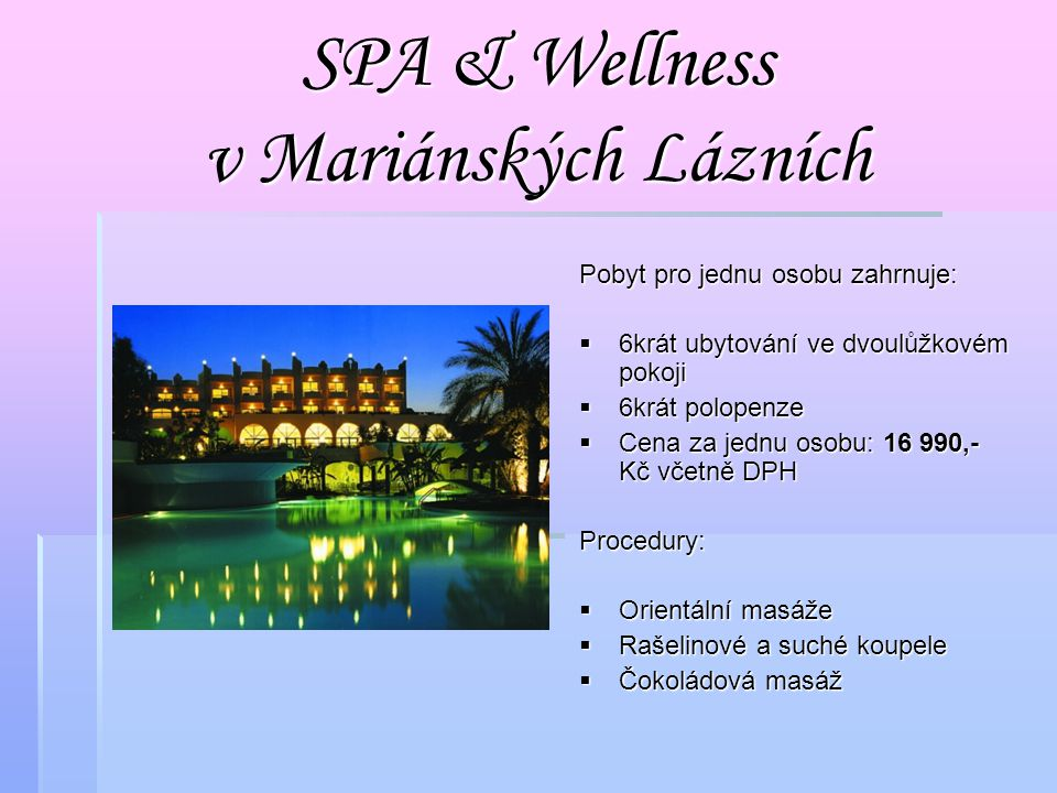 SPA & Wellness v Mariánských Lázních