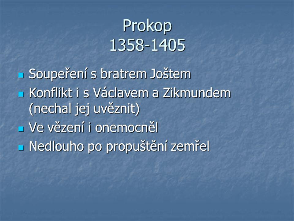 Prokop 1358-1405 Soupeření s bratrem Joštem
