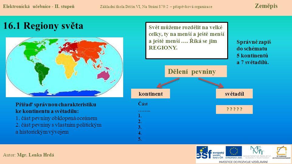 16.1 Regiony světa Dělení pevniny
